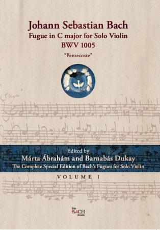 "Fugue in C major for Solo Violin BWV 1005 ""Pentecoste"" Volume I"