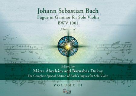 "Johann Sebastian Bach Fugue in G minor for Violin BWV 1001 ""Christmas"" Volume II."