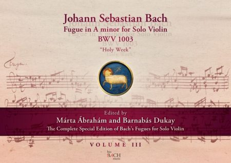 """J. S. Bach Fugue in A minor for Violin BWV 1003 """"Holy Week"""" Volume III"""
